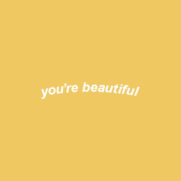 VSCO - You\'re beautiful #words #quotes #happy #word #text ...